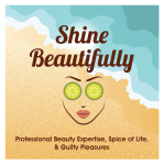 Shine beautifully
